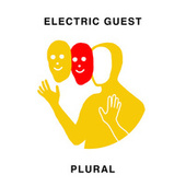 Play & Download Plural by Electric Guest | Napster