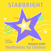 Play & Download Starbright – Meditations For Children by Lucybell | Napster