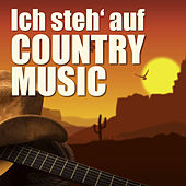 Play & Download Ich steh' auf Country-Music by Various Artists | Napster