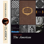 Play & Download The American (Unabridged) by Henry James | Napster