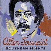 Play & Download Southern Nights by Allen Toussaint | Napster