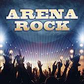 Play & Download Arena Rock by Various Artists | Napster