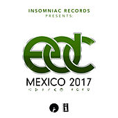 Insomniac Records Presents: EDC Mexico 2017 by Various Artists