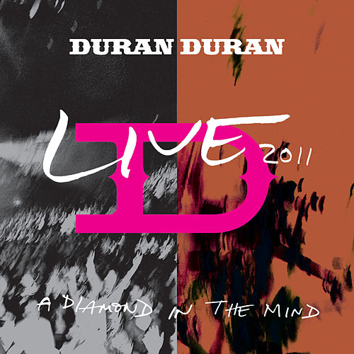 A Diamond In The Mind (Live) de Duran Duran