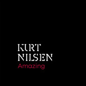 Play & Download Amazing by Kurt Nilsen | Napster