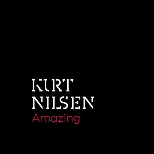 Play & Download Amazing by Kurt Nilsen | Napster