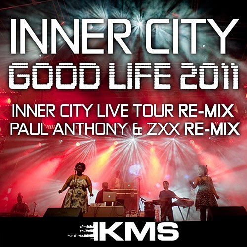 Play & Download Good Life 2011 by Inner City | Napster