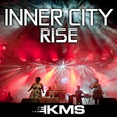 Play & Download Rise by Inner City | Napster