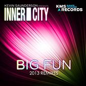 Big Fun (2013 (Re-Mixes Part 2)) by Kevin Saunderson