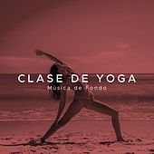 Play & Download Clase de Yoga: Musica de Fondo by Various Artists | Napster