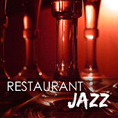 Restaurant Jazz - Dinner Party Sax & Guitar Music, Jazz Instrumental Standards by Restaurant Music Academy