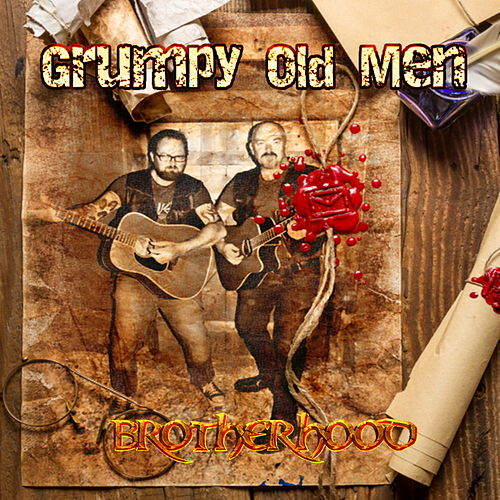Play & Download Brotherhood by Grumpy Old Men | Napster