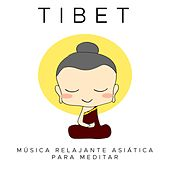 Tibet - Musica Relajante Asiatica para Meditar by Various Artists