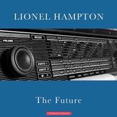 The Future von Lionel Hampton