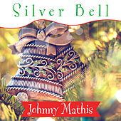 Silver Bell by Johnny Mathis