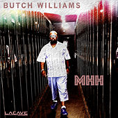 Play & Download Mhh by Butch Williams | Napster