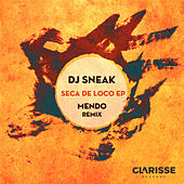 Play & Download Seca de Loco EP by DJ Sneak | Napster