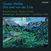 Play & Download Mahler: Das Lied von der Erde by Various Artists | Napster