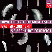 Play & Download Wagner: Lohengrin, WWV 75 (Live) by Various Artists | Napster