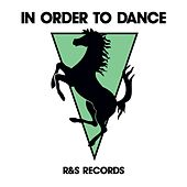 In Order To Dance by Various Artists