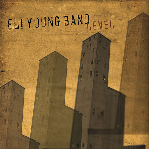 Play & Download Level by Eli Young Band | Napster