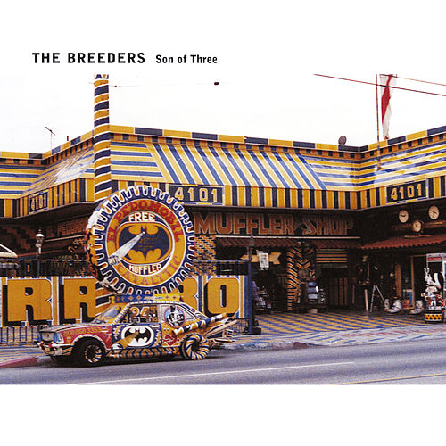 Play & Download Son Of Three by The Breeders | Napster