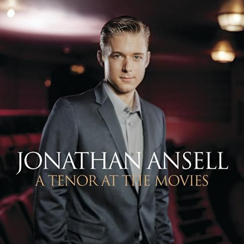 Play & Download Tenor At The Movies by Jonathan Ansell | Napster