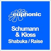 Play & Download Shabuka / Raise by Schumann | Napster