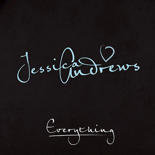 Play & Download Everything by Jessica Andrews | Napster