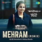 Play & Download Mehram (Remix Version) by Arijit Singh | Napster