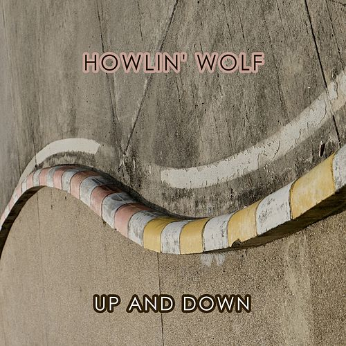 Up And Down van Howlin' Wolf