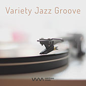 Play & Download Variety Jazz Groove by Various Artists | Napster