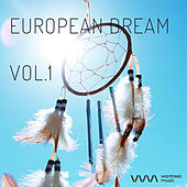 Play & Download European Dream Vol.1 by Various Artists | Napster