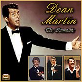 The Inimitable von Dean Martin