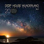 Deep House Wunderland, Vol. 2 (20 Groovy Master Pieces) by Various Artists