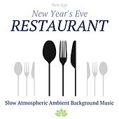New Year's Eve Restaurant: Slow Atmospheric Ambient Background Music for Restaurants with Relaxing Piano Music and Nature Sounds by Spa Music Academy