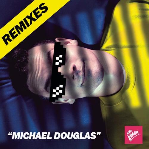 Michael Douglas (Remixes) de João Brasil