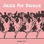 Play & Download Jazz for Dance by Various Artists | Napster
