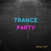 Play & Download Trance Party by Various Artists | Napster
