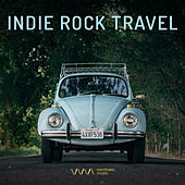 Play & Download Indie Rock Travel by Various Artists | Napster