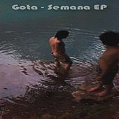 Play & Download Semana by Gota | Napster