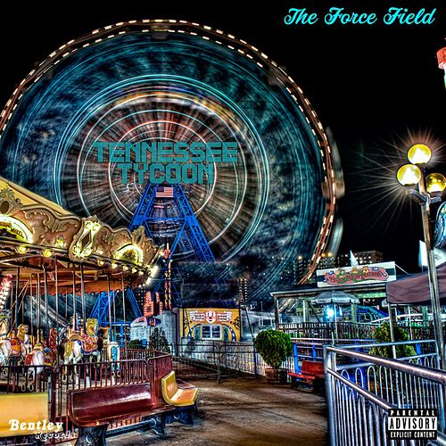 Tennessee Tycoon by Forcefield