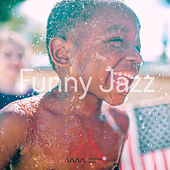 Play & Download Funny Jazz by Various Artists | Napster