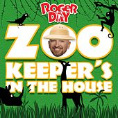 Zookeeper's in the House by Roger Day
