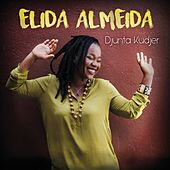 Play & Download Djunta Kudjer - EP by Elida Almeida | Napster
