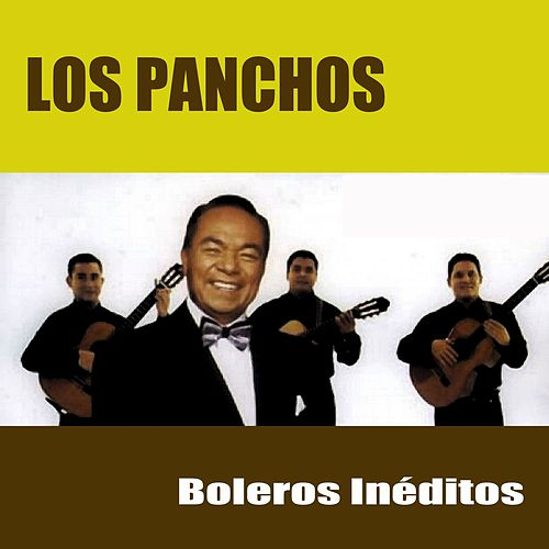 Play & Download Boleros Inéditos by Trío Los Panchos | Napster