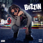 Play & Download Buzzin by Que 9 | Napster