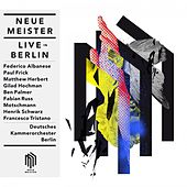 Play & Download Neue Meister Live in Berlin by Various Artists | Napster