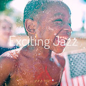 Play & Download Exciting Jazz by Various Artists | Napster