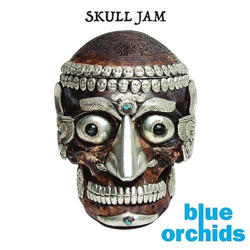 Skull Jam by Blue Orchids